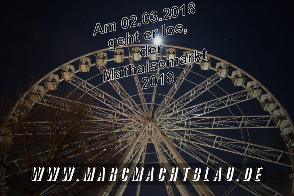 Mathaisemarkt 2018 - Beginn am 02.03.2018