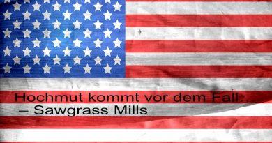 Hochmut kommt vor dem Fall… Sunpass – Sawgrass Mills